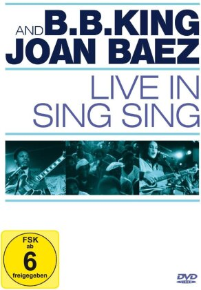 B.B. King & Joan Baez - Live at Sing Sing