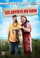 Les appâts du gain (2008)