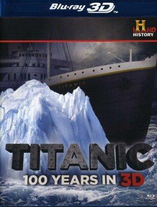 Titanic - 100 Years In 3D
