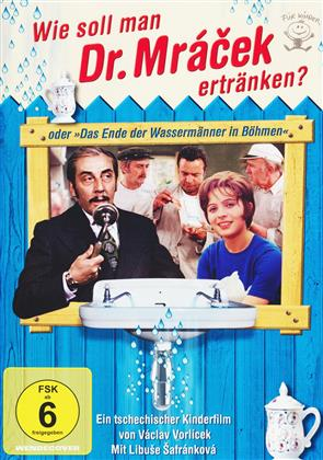 """Wie soll man Dr. Mrácek ertränken? - oder """"Das Ende der Wassermänner in Böhmen"""" (1975)"""