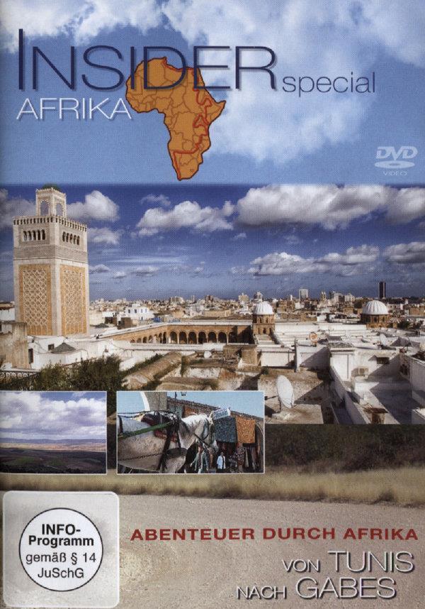 Inside Special Afrika - Von Tunis nach Gabe