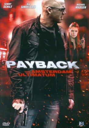 Payback - The Amsterdam Ultimatum (2011)