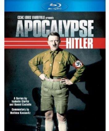 Apocalypse: Hitler (2012)