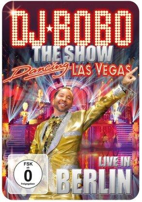 DJ Bobo - Dancing Las Vegas - Live in Berlin (DVD + CD)