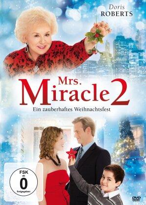 Mrs. Miracle 2 - Ein zauberhaftes Weihnachtsfest