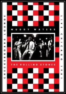 Waters Muddy & Rolling Stones - Live at the Checkerboard Lounge