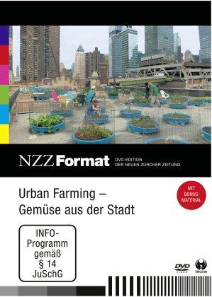 Urban Farming: Gemüse aus der Stadt - NZZ Format