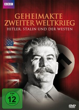 Geheimakte Zweiter Welktrieg - Hitler, Stalin und der Westen (BBC)