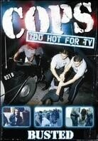Cops: Too Hot for TV - Vol. 1 - Busted