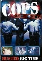 Cops: Too Hot for TV - Vol. 2 - Busted Big Time