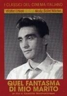 Quel fantasma di mio marito - (I classici del cinema Italiano) (1950)
