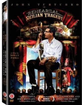 Rehearsal for a Sicilian Tragedy (2009)
