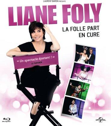 Liane Foly - La folle part en cure