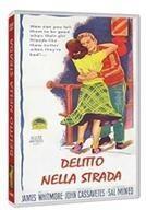 Delitto nella strada - Crime in the streets (1956)