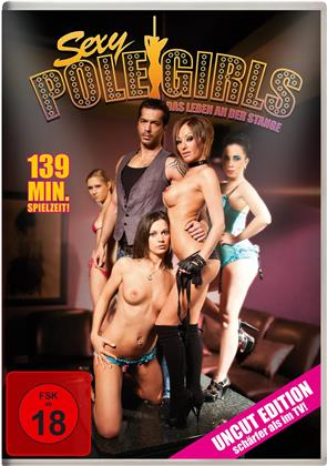 Sexy Pole Girls - Das Leben an der Stange (Uncut)