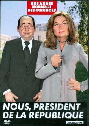 Une année normale des guignols - Nous, Président de la République - Best of 2011/2012