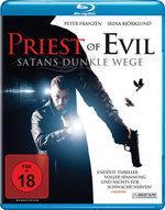 Priest of Evil - Satans dunkle Wege (2010)