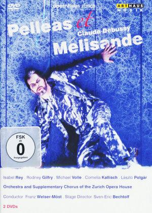 Opernhaus Zürich, Franz Welser-Möst, … - Debussy - Pelleas et Melisande (Arthaus Musik, 2 DVDs)