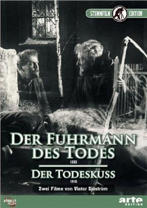 Der Fuhrmann des Todes / Der Todeskuss - Körkarlen / Dödskyssen