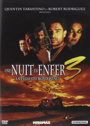 Une nuit en enfer 3 - La fille du bourreau (2000)