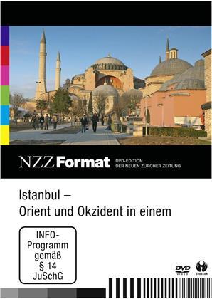 Istanbul - Orient und Okzident in einem - NZZ Format