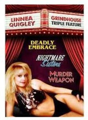Linnea Quigley Grindhouse Triple Feature - Murder Weapon / Deadly Embrace / Nightmare Sisters