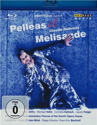 Opernhaus Zürich, Franz Welser-Möst, … - Debussy - Pelléas et Mélisande (Arthaus Musik)
