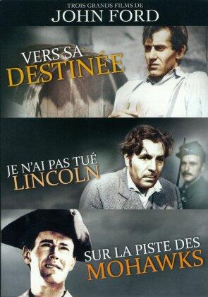 3 grands films de John Ford - Vers sa destinée / Je n'ai pas tué Lincoln / Sur la piste des Mohawks (3 DVDs)