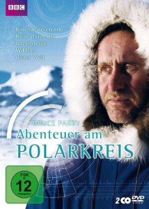 Bruce Parry - Abenteuer am Polarkreis (BBC, 2 DVDs)