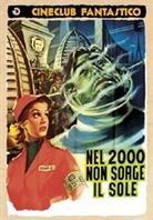 Nel 2000 non sorge il sole - (Cineclub Fantastico) (1956)