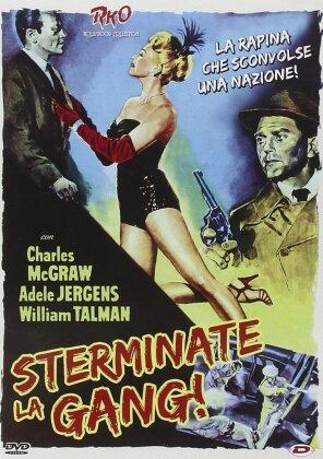 Sterminate la gang! (1950) (s/w)