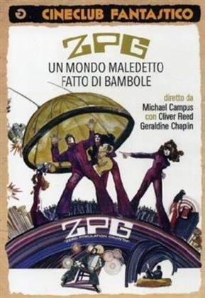 ZPG - Un mondo maledetto fatto di bambole (1972) (Cineclub Fantastico)