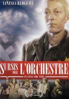 Sursis pour l´orchestre - Playing for time (1980)