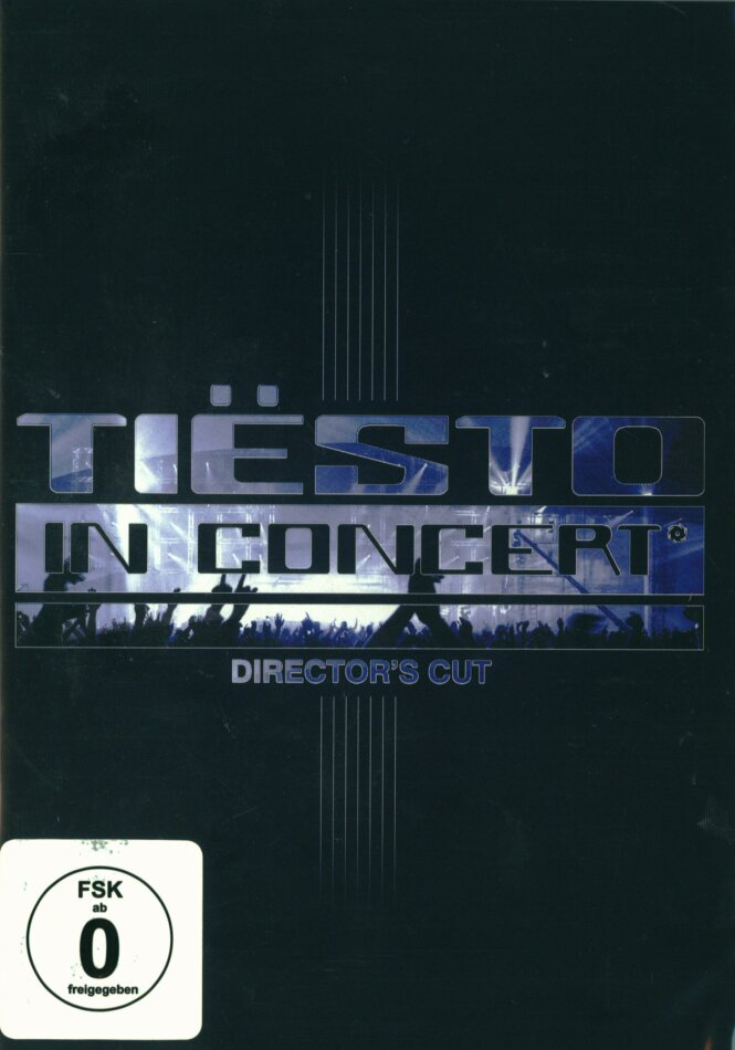 Dj Tiesto - In Concert (Director's Cut)