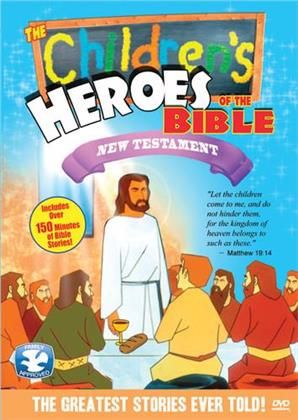 The Children's Heroes of the Bible - New Testament