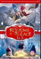 Le Royaume de Glace 1 & 2 (2 DVDs)