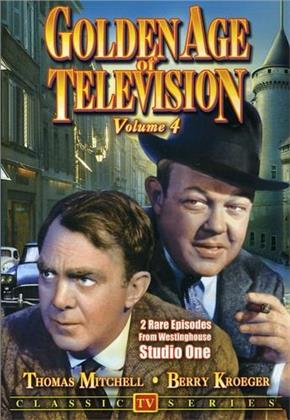 Golden Age of Television - Vol. 4 (s/w)