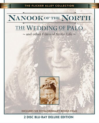 Nanook of the North - The Wedding of Palo and other Films of Arctic Life (1922) (Deluxe Edition)