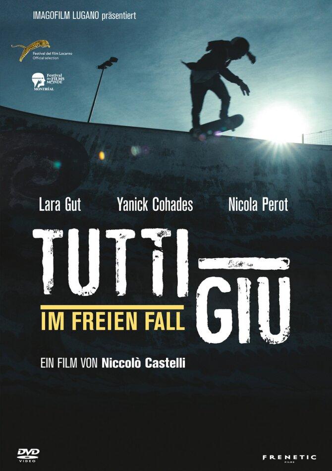 Tutti Giù - Im freien Fall