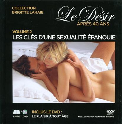 Le désir après 40 ans - Vol. 2 - Les clés d'une sexualité épanouie (DVD + Buch)