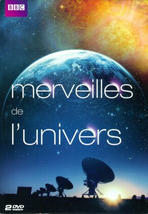 Merveilles de l'univers (2011) (BBC, 2 DVDs)