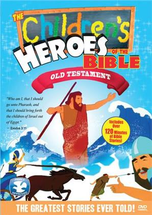 The Children's Heroes of the Bible - Old Testament