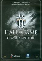 Juventus - Hall of Fame - I Classe al Potere