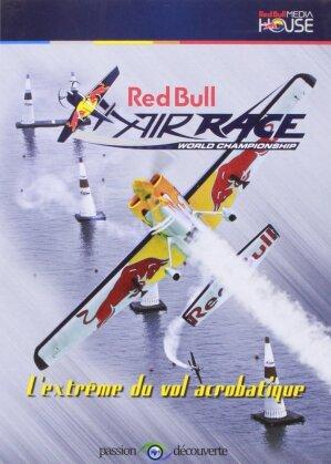 Red Bull Air Race World Championship - L'extrême du vol acrobatique (Red Bull Media House) (2011)