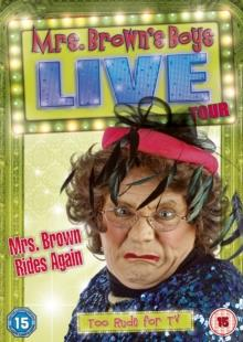 Mrs Brown's Boys - Live Tour - Mrs Brown rides again