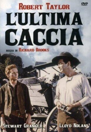 L'ultima caccia (1956)