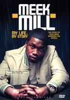 Meek Mill - My Life, My Story (Inofficial)