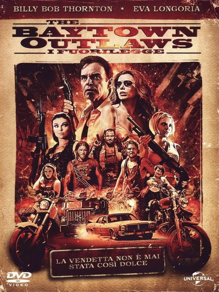 The Baytown Outlaws - I Fuorilegge (2012)