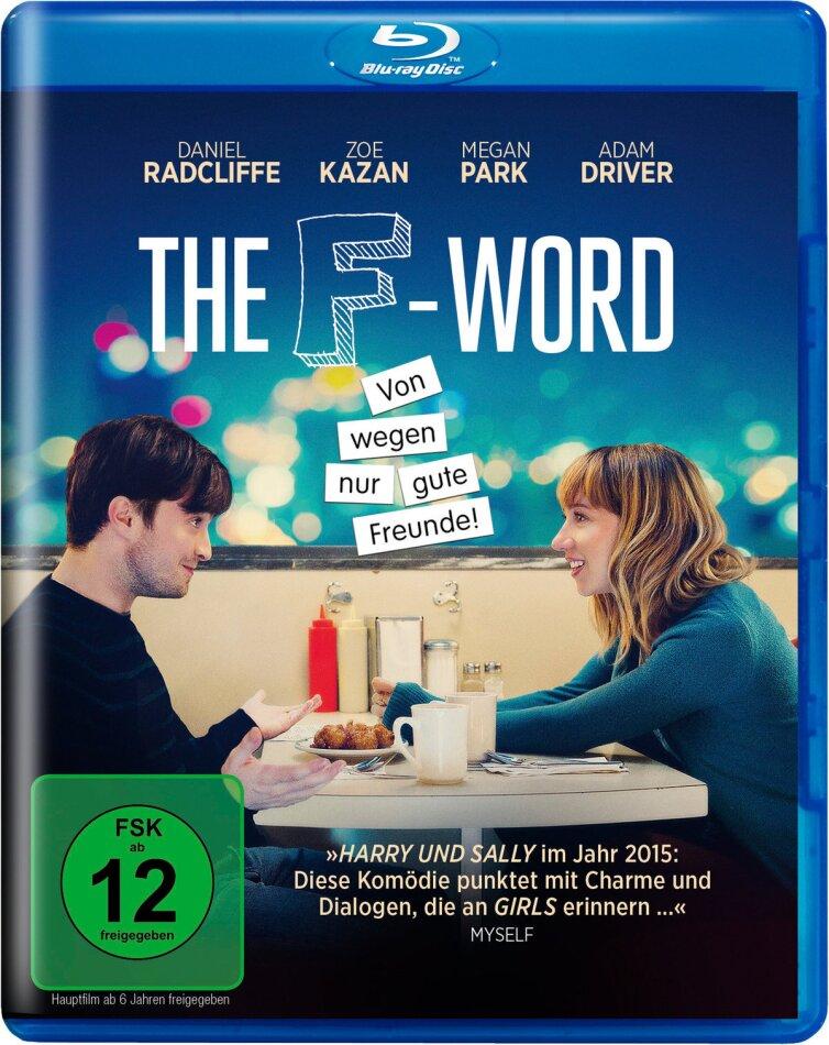 The F-Word - Von wegen nur gute Freunde! (2013)