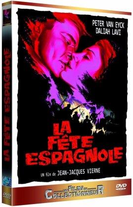 La fête espagnole (1961) (Collection Les Films du Collectionneur)
